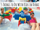 5 Things to Do in Dubai with Kids Cooling off at amazing water parks,
