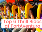 6 of the Biggest Thrills at PortAventura's Theme Parks Add a little thrill to your Barcelona holiday...