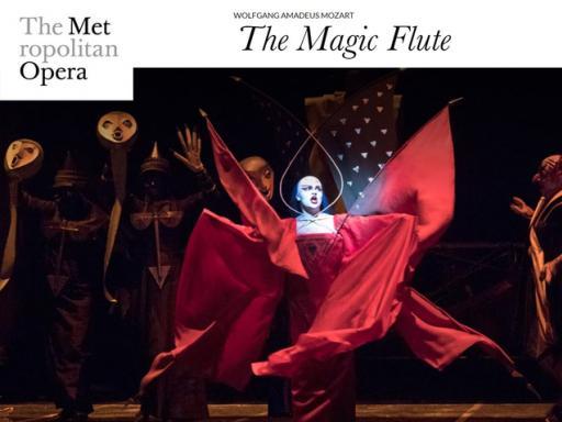 Met Opera - The Magic Flute