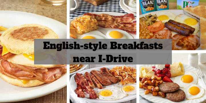 Six Places Near I Drive To Get An English Style Breakfast
