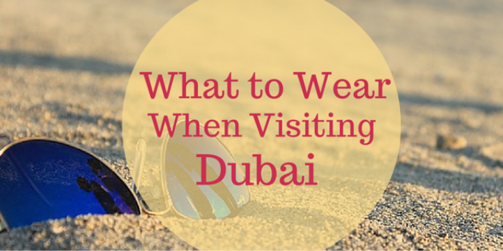 85dfbf0a what_to_wear_when_visiting_dubai.png
