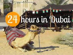 24 Hours in Dubai 24-hour Dubai itinerary