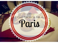 7 Cool Places to Eat Out in Paris for all Budgets