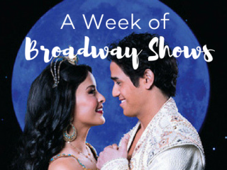 A Week of Broadway Shows Calling all theatre buffs!