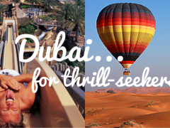 Dubai for Thrill-Seekers