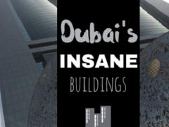 Dubai's Insane Buildings