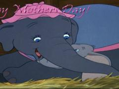 Dumbo - Happy Mother's Day