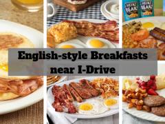 English-style breakfast near i-drive