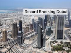 Record Breaking Dubai