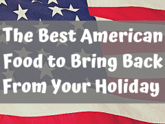 the best american food to bring back from your holiday