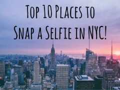 New York City's Top 10 Selfie-Worthy Spots