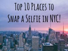 New York City's Top 10 Selfie-Worthy Spots