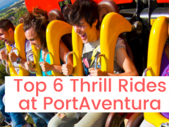 6 of the Biggest Thrills at PortAventura's Theme Parks