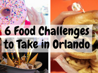 6 Food Challenges to Take in Orlando Better start practising now...