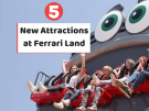 5 New Attractions at Ferrari Land in PortAventura World FerrariLand has expanded