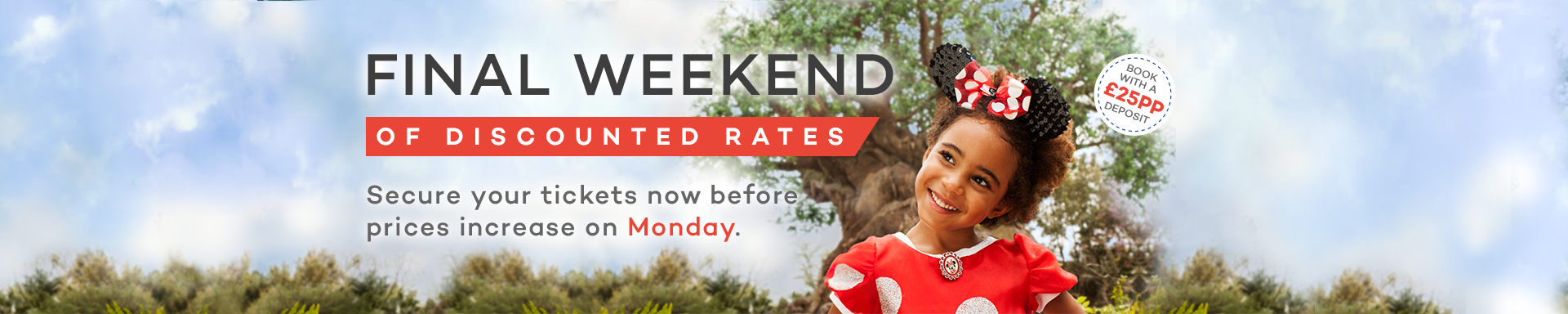 FINAL WEEKEND OF DISCOUNTED RATES